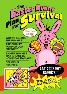 The Easter Bunny Plan for Survival