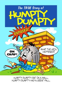 The True Story of Humpty Dumpty