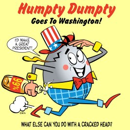 Humpty Dumpty Goes To Washington