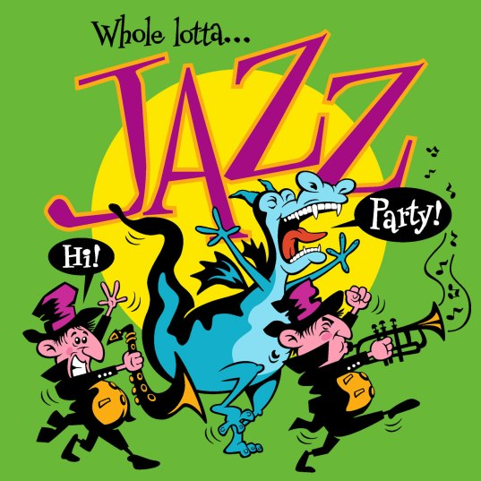 Whole Lotta Jazz
